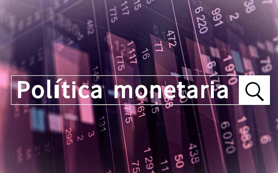 politica-monetaria-estabilizar- riesgos